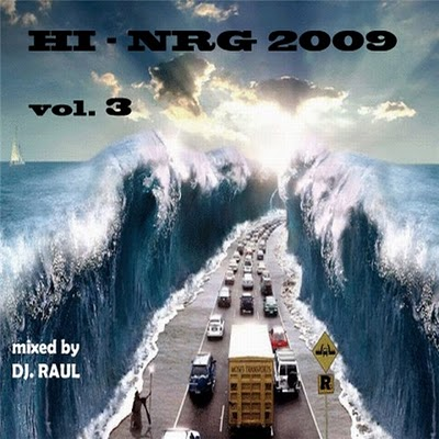 DJ Raul - Hi Energy Mix 2009 vol 03