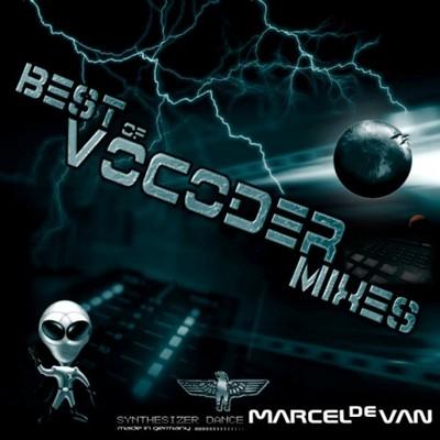 Marcel de Van - MadeUp Vocoder Megamix 2010