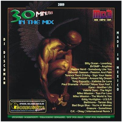 DJ Discoman - 30 Minutes In The Mix