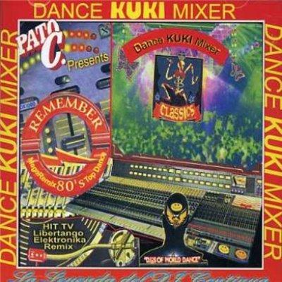DJ Pato C - Dance Kuki Mixer Megamix