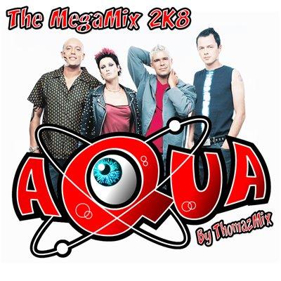 DJ ThomazMix - Aqua 2K8 Megamix