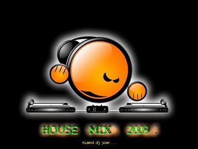 DJ JOSE - House Mix 2009