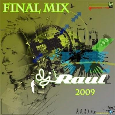 DJ Raul - Final Mix 2009