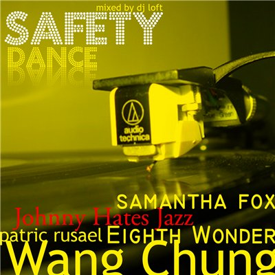 DJ Loft - Safety Dance Mix