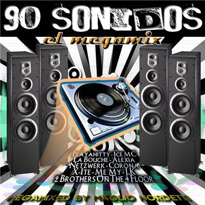 DJ Maglio Nordetti - 90 Sonidos Megamix