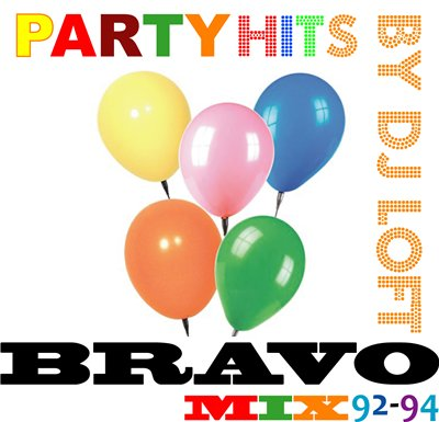 DJ Loft - Party Hits Bravo Mix '92-94