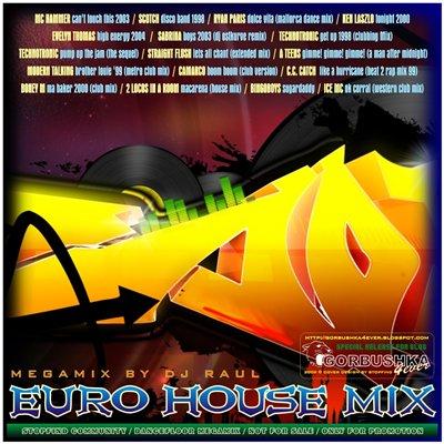 DJ Raul - Euro House Mix
