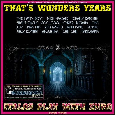 DJ Jhon - That's Wonders Years - Stage 03