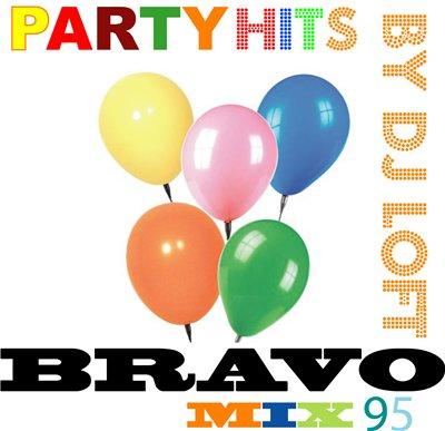 DJ Loft - Party Hits Bravo Mix '95