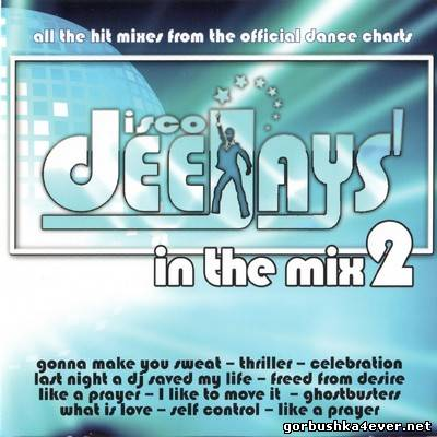 VA - Disco Deejays In The Mix 2 [2009] / 2xCD