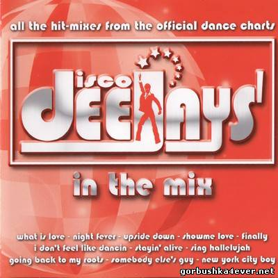 VA - Disco Deejays In The Mix 1 [2007] / 2xCD
