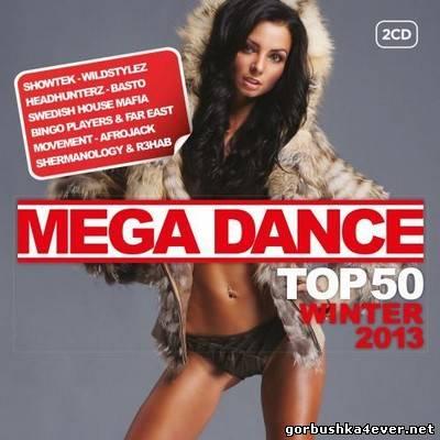 VA - Mega Dance Top 50 Winter 2013 / 2xCD