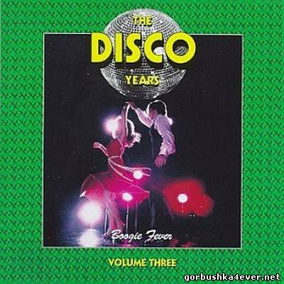 VA - The Disco Years volume 03 - Boogie Fever [1992]