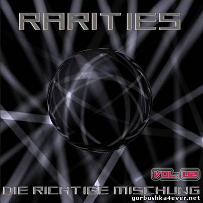 VA - [Black Label Records] Rarities (Die Richtige Mischung) volume 02 [2009]