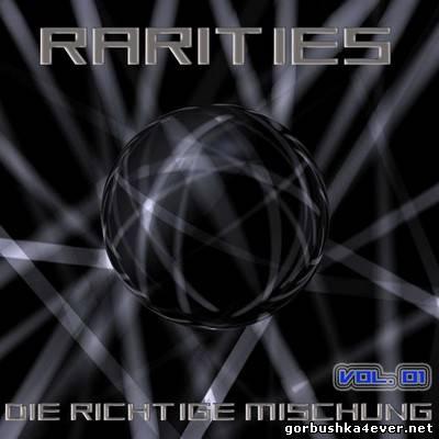 VA - [Black Label Records] Rarities (Die Richtige Mischung) volume 01 [2009]
