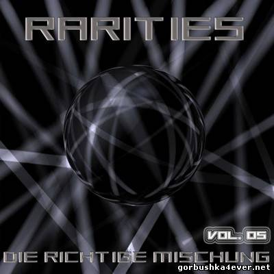 VA - [Black Label Records] Rarities (Die Richtige Mischung) volume 05 [2009]