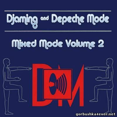 DJaming & Depeche Mode - Mixed Mode volume 02 [2013]