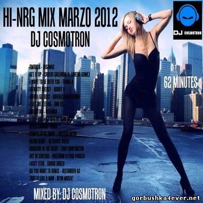 DJ Cosmotron - HiNRG Mix 2012 Vol 03