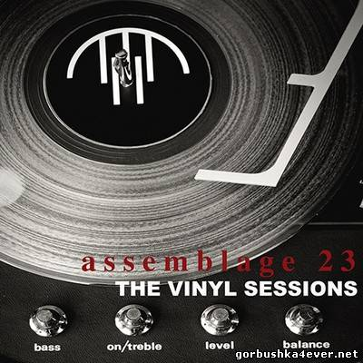 Assemblage 23 - The Vinyl Sessions [2013]
