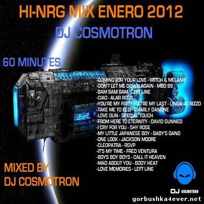 DJ Cosmotron - HiNRG Mix 2012 Vol 01