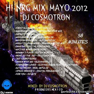 DJ Cosmotron - HiNRG Mix 2012 Vol 05