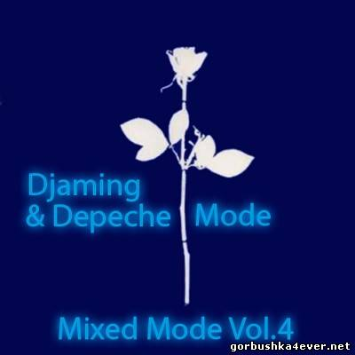 DJaming & Depeche Mode - Mixed Mode volume 04 [2013]