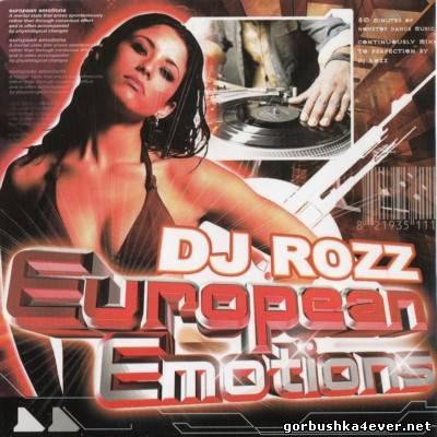 DJ Rozz - European Emotions vol 01