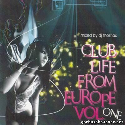DJ Thomas - Club Life From Europe vol 01
