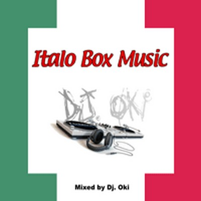 DJ Oki - Italo Box Music Mix