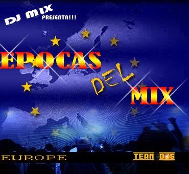 DJ Mix - Epocas Del Mix (Europe Edition)