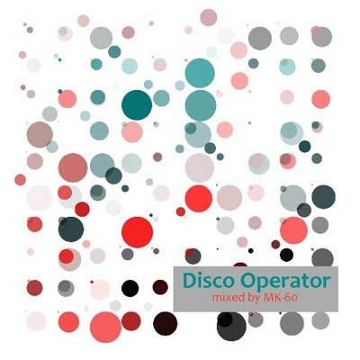 DJ MK-60 - Disco Operator Mix