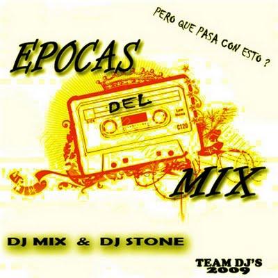 DJ Mix - Epocas Del Mix 2009