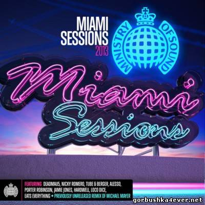 Ministry Of Sound - Miami Sessions 2013