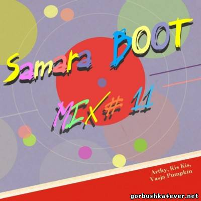 Samara Boot Mix vol 11 [2013]