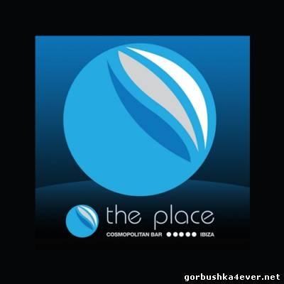 VA - The Place Ibiza vol 1 [2011]