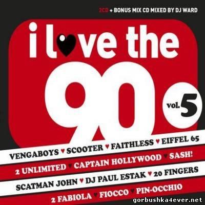 VA - I Love The 90s Volume 5 [2013] / 3xCD