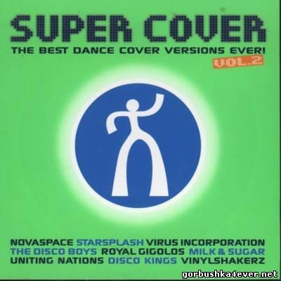 VA - Super Cover vol 02 [2005] / 2xCD