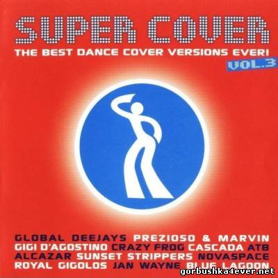 VA - Super Cover vol 03 [2005] / 2xCD