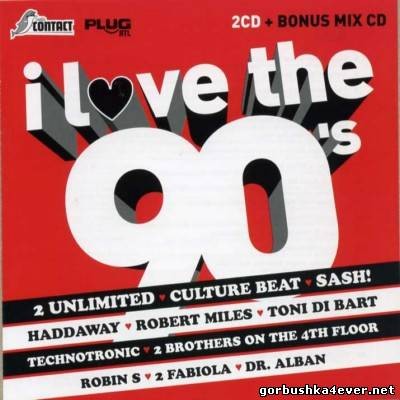 I Love The 90s Volume 1 [2008] / 3xCD