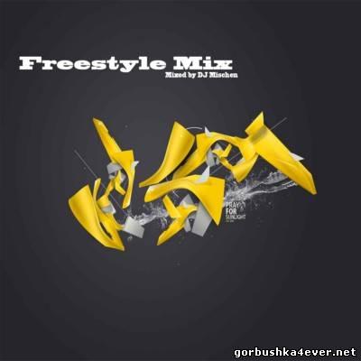 DJ Mischen - Freestyle Mix [2002]