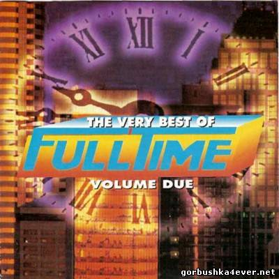 VA - The Very Best Of Full Time - Volume Due [1999]