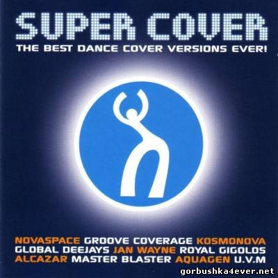 VA - Super Cover vol 01 [2004] / 2xCD