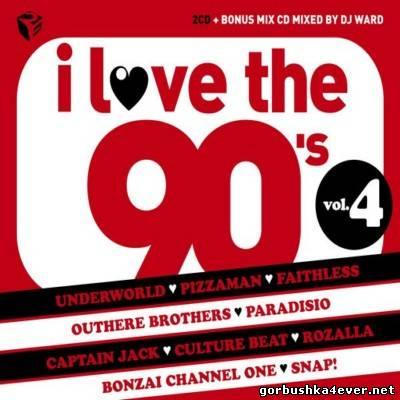 VA - I Love The 90s Volume 4 [2011] Bonus Mixed CD only