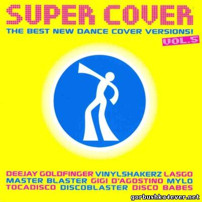 VA - Super Cover vol 05 [2006]