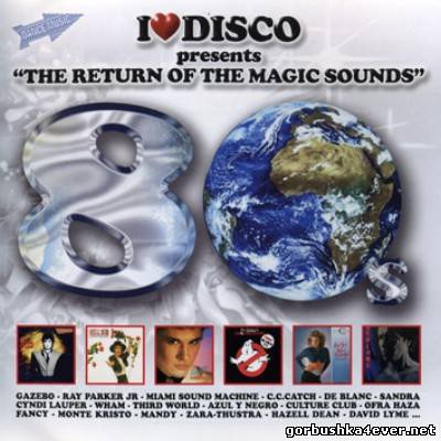 I Love Disco 80s - The Return Of Magic Sounds vol 5 [2008] / 2xCD
