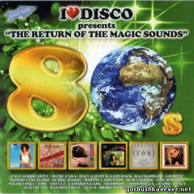 I Love Disco 80s - The Return Of Magic Sounds vol 8 [2013] / 2xCD