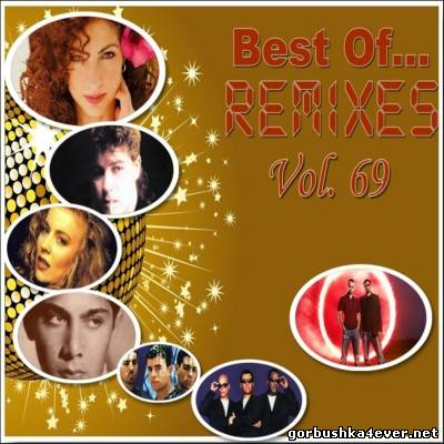 Best of Remixes vol 69 [2013]