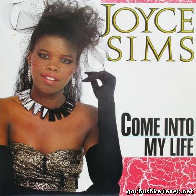 Joyce Sims - Come Into My Life [1987]