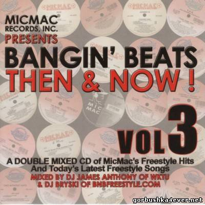 [MicMac Records] Bangin Beats - Then & Now! vol 03 [2006]