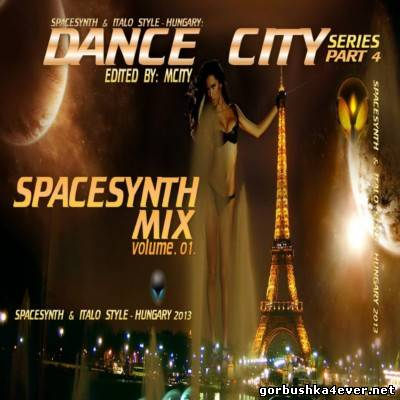 Dance City SpaceSynth Mix [2013] vol 04